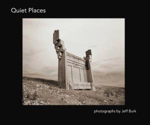 "Jeff Burk's book ""Quiet Places"""